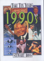 Take Ten Years 1990's by Stewart Ross