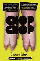 Cover for Chop Chop by Simon Wroe