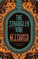 The Strangler Vine by M. J. Carter