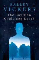 Cover for The Boy Who Could See Death by Salley Vickers