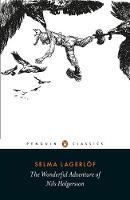 The Wonderful Adventure of Nils Holgersson by Selma Lagerlof