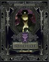 Undertaker: 25 Years of Destruction by