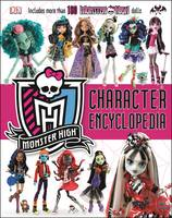 Monster High: Character Encyclopedia by DK