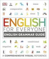 English for Everyone English Grammar Guide A Complete Self Study Programme by DK