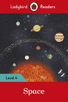 Space - Ladybird Readers Level 4 by