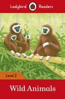 Wild Animals - Ladybird Readers Level 2 by