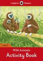 Wild Animals Activity Book - Ladybird Readers Level 2 by