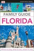 Eyewitness Travel Family Guide Florida by DK