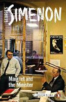 Maigret and the Minister Inspector Maigret #46 by Georges Simenon
