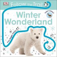 Follow the Trail Winter Wonderland Take a peek! Fun finger trails! by DK