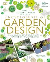 RHS Encyclopedia of Garden Design Planning, building and planting your perfect outdoor space by DK