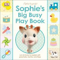 Sophie's Big Busy Play Book by DK