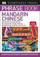 Eyewitness Travel Phrase Book Mandarin Chinese Essential Reference for Every Traveller by DK