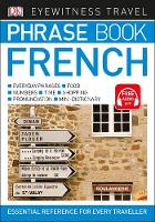 Eyewitness Travel Phrase Book French Essential Reference for Every Traveller by DK