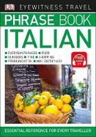 Eyewitness Travel Phrase Book Italian Essential Reference for Every Traveller by DK