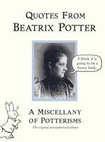 Quotes from Beatrix Potter by Beatrix Potter