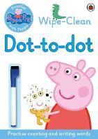 Peppa: Wipe-clean Dot-to-Dot by Peppa Pig
