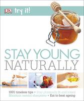 Stay Young Naturally by Susannah Marriott