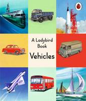 A Ladybird Book: Vehicles by