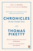 Chronicles On Our Troubled Times by Thomas Piketty