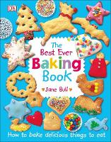 The Best Ever Baking Book by Jane Bull
