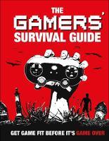 Gamers' Survival Guide by Matt Martin