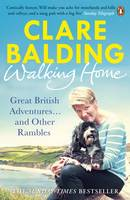 Cover for Walking Home My Family and Other Rambles by Clare Balding