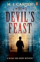 The Devil's Feast The Blake and Avery Mystery Series (Book 3) by M. J. Carter