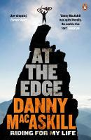 At the Edge Riding for My Life by Danny MacAskill