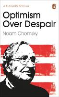 Optimism Over Despair by Noam Chomsky, C. J. Polychroniou