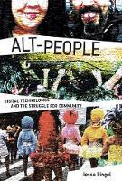 Digital Countercultures and the Struggle for Community by Jessa (Assistant Professor, University of Pennsylvania) Lingel