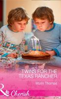 Twins For The Texas Rancher by Marin Thomas