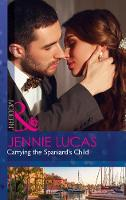 Carrying The Spaniard's Child by Jennie Lucas