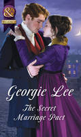 The Secret Marriage Pact by Georgie Lee
