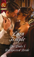 The Duke's Unexpected Bride by Lara Temple
