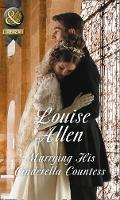 Marrying His Cinderella Countess by Louise Allen