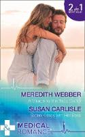 A Miracle for the Baby Doctor Stolen Kisses with Her Boss by Meredith Webber, Susan Carlisle