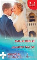 The Prince's Cinderella Bride The Prince's Cinderella Bride / Bride for the Single Dad (the Larches Practice, Book 2) by Amalie Berlin, Jennifer Taylor