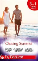 Chasing Summer Date with Destiny / Marooned with the Maverick / a Summer Wedding at Willowmere by Helen Lacey, Christine Rimmer, Abigail Gordon