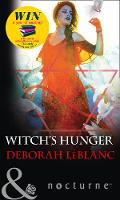 Witch's Hunger by Deborah LeBlanc