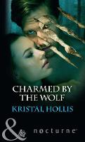 Charmed By The Wolf by Kristal Hollis