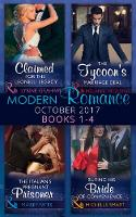 Modern Romance Collection: October 2017 Books 1 - 4 Claimed for the Leonelli Legacy / Buying His Bride of Convenience (Bound to a Billionaire, Book 3) / the Italian's Pregnant Prisoner (Once Upon a Se by Lynne Graham, Michelle Smart, Maisey Yates, Caitlin Crews