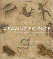 A Saving Science Capturing the Heavens in Carolingian Manuscripts by Eric M. Ramirez-Weaver