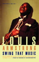 Swing That Music by Louis Armstrong, Rudy Vallee, Dan Morgenstern