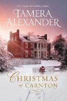 Christmas at Carnton A Novella by Tamera Alexander