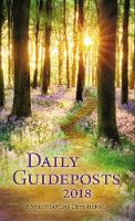 Daily Guideposts 2018 Large Print A Spirit-Lifting Devotional by Guideposts