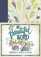 NIV, Beautiful Word Coloring Bible, Large Print, Cloth over Board, Navy by Zondervan