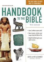 Zondervan Handbook to the Bible Fifth Edition by David Alexander