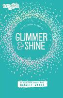 Glimmer and Shine 365 Devotions to Inspire by Natalie Grant
