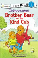 The Berenstain Bears Brother Bear and the Kind Cub by Stan And Jan Berenstain W